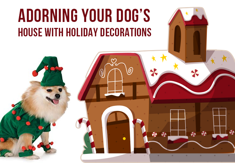 Adorning Your Dog House With Holiday Decorations